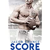 SCORE (Boston Terriers Book 6)