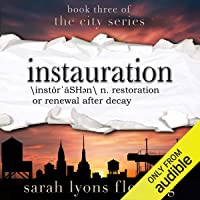 Instauration: The City Series, Book 3