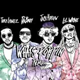 WHATS POPPIN (feat. DaBaby, Tory Lanez & Lil Wayne) [Remix] [Explicit]