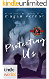 Special Forces: Operation Alpha: Protecting Us (Kindle Worlds Novella)
