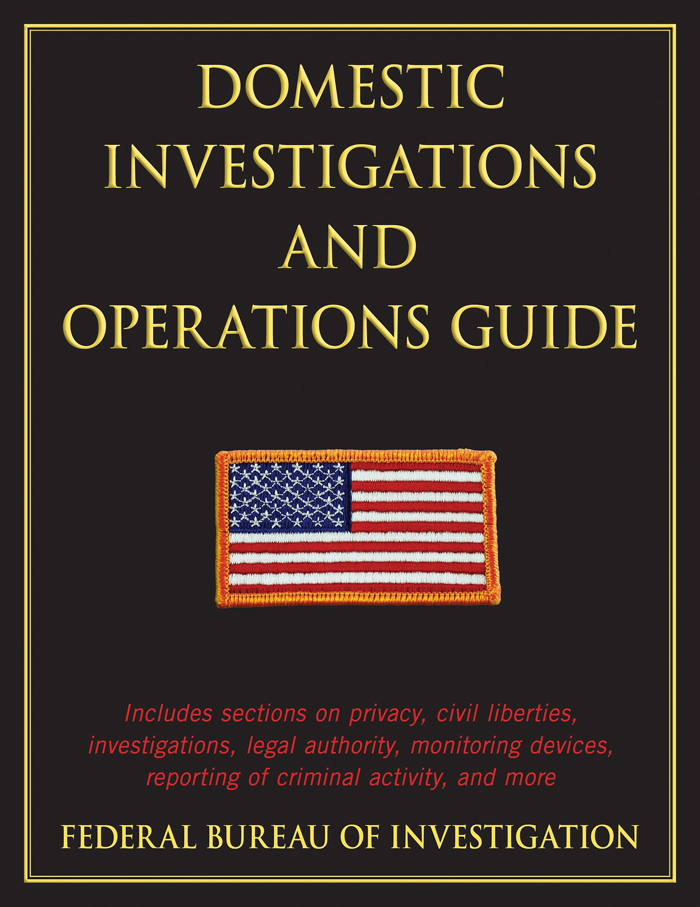Domestic Investigations and Operations Guide