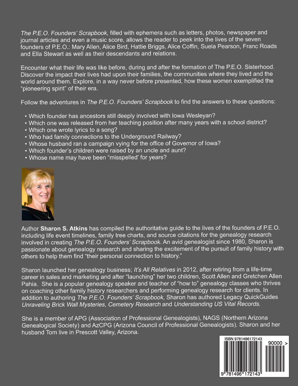 The P.E.O. Founders' Scrapbook: Sharon S. Atkins: 9781496172143:  Amazon.com: Books