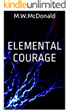 Elemental Courage