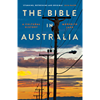 The Bible in Australia :  A cultural history
