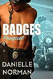 Badges Prequel: Badges (Iron Orchids Book 7)