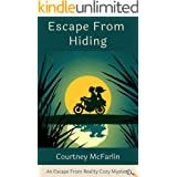 Escape From Hiding: An Escape from Reality Cozy Mystery #3