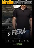 O Fera (Portuguese Edition)