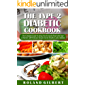The Type 2 Diabetic Cookbook: The Complete Guide to eating Your Favourite Food with Type 2 Diabetes- 200 Delicious Recipes for the Healthy Cook's Kitchen