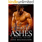 Ashes to Ashes: Selling My Soul - Part Three