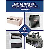 EPA Section 608 Preparatory Manual : 9th Edition V2