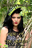 Rise of the Queen (The Elvish Chronicles Book 1)
