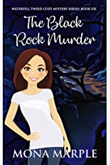 The Black Rock Murder (Waterfell Tweed Cozy Mystery Series Book 6) Kindle Edition