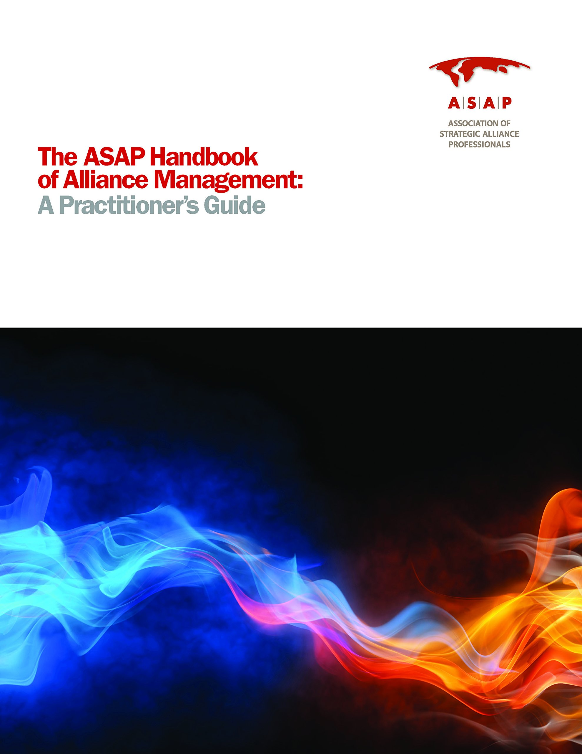 the asap handbook of alliance management a practitioner s guide rh amazon com