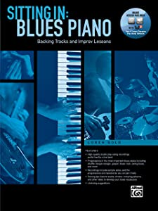 Sitting In -- Blues Piano: Backing Tracks and Improv Lessons, Book & DVD-ROM (Sitting In Series)