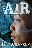 Still Air (Portland, ME, novels Book 4)