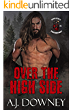 Over The High Side (Sacred Hearts MC Pacific Northwest Book 1)