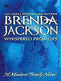 Whispered Promises (Mills & Boon Kimani Arabesque) (Madaris Family Saga, Book 1) (Madaris Family Series 2)