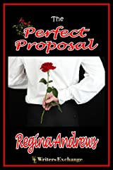 The Perfect Proposal Kindle Edition