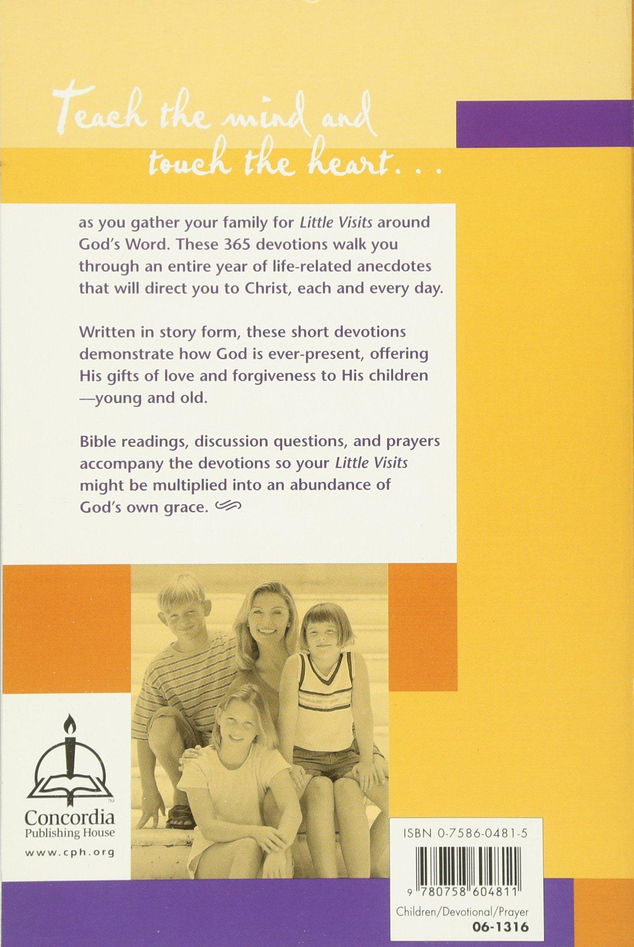 Little Visits 365 Family Devotions, Volume 2: Concordia Publishing House:  9780758604811: Amazon.com: Books