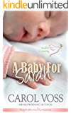 A Baby for Sarah: Inspirational Romance (Noah's Crossing Book 5)