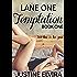 Lane One: Temptation