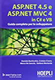 ASP.NET 4.5 e ASP.NET MVC 4.0 in C# e VB. Guida completa per lo sviluppatore