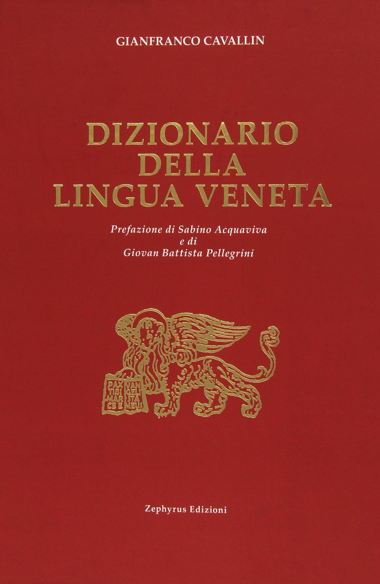 Gianfranco Cavallin - Dizionario della lingua veneta - Cover
