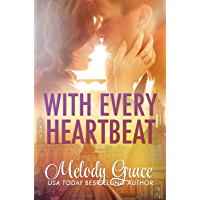 With Every Heartbeat: A Love Story