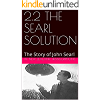 2.2 THE SEARL SOLUTION: The Story of John Searl (Year 2: The Knowledge Seeker Workshops)