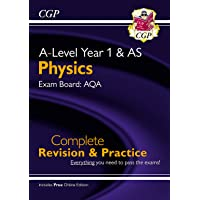 New A-Level Physics: AQA Year 1 & AS Complete Revision & Practice with Online Edition (CGP A-Level Physics)