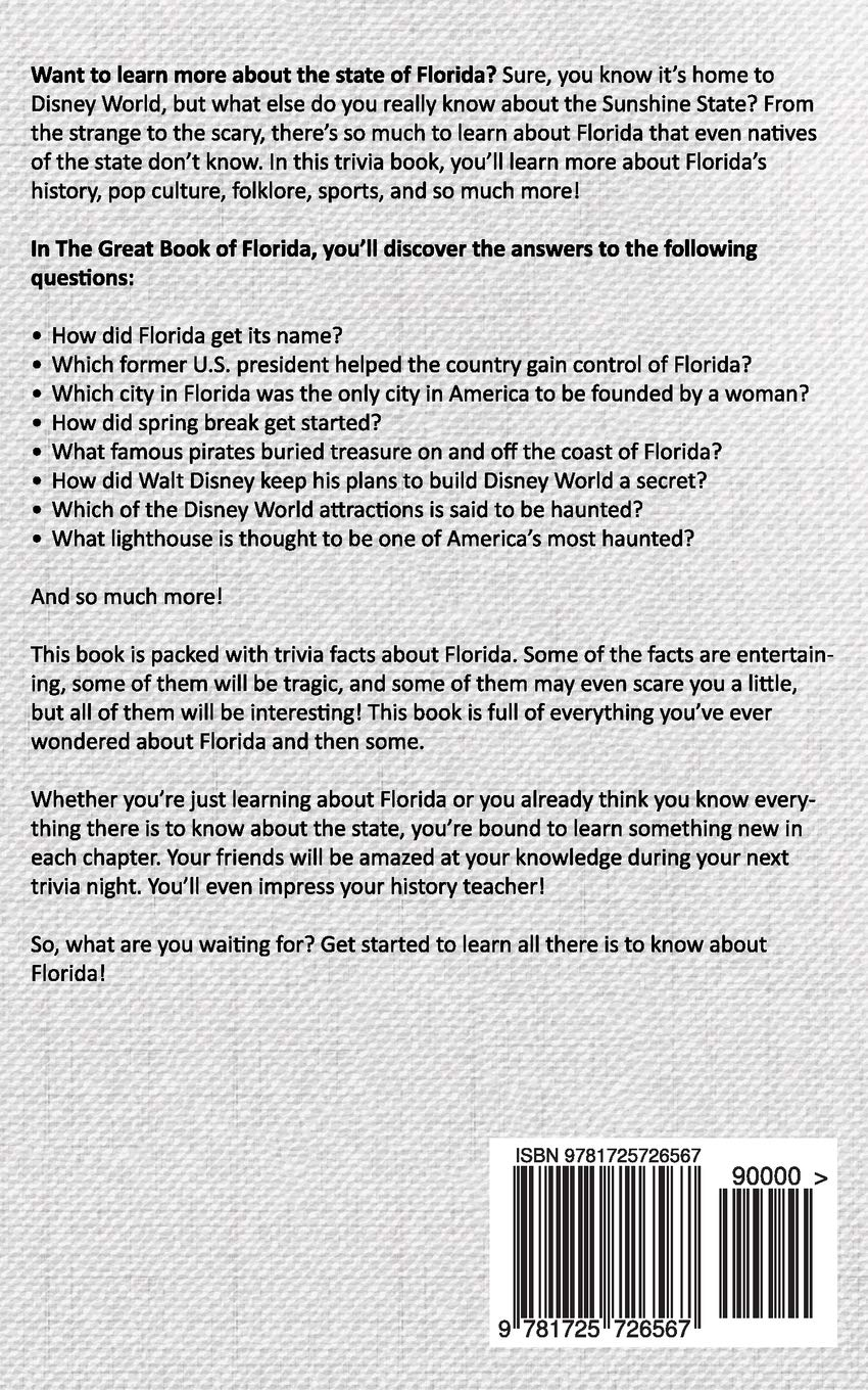 The Great Book of Florida: The Crazy History of Florida with Amazing