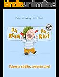 Da rein, da raus! Toisesta sisään, toisesta ulos!: Bilderbuch Deutsch-Finnisch (zweisprachig/bilingual)