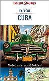 Insight Guides Explore Cuba (Travel Guide eBook): (Travel Guide with free eBook) (Insight Explore Guides)