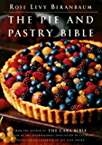 The Pie and Pastry Bible (English Edition)