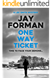 One Way Ticket (A Smith and Hughes Mystery Book 1)