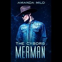 Cyborg Merman (English Edition)