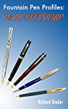 Fountain Pen Profiles: Wahl-Eversharp