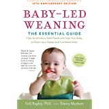 Baby-Led Weaning, Completely Updated and Expanded Tenth Anniversary Edition: The Essential Guide―How to Introduce Solid Foods