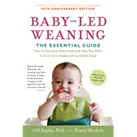 Baby-Led Weaning, Completely Updated and Expanded Tenth Anniversary Edition: The...