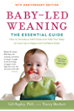 Baby-Led Weaning, Completely Updated and Expanded Tenth Anniversary Edition: The Essential Guide—How to Introduce Solid…