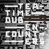 Teatime Dub Encounter [Vinilo]