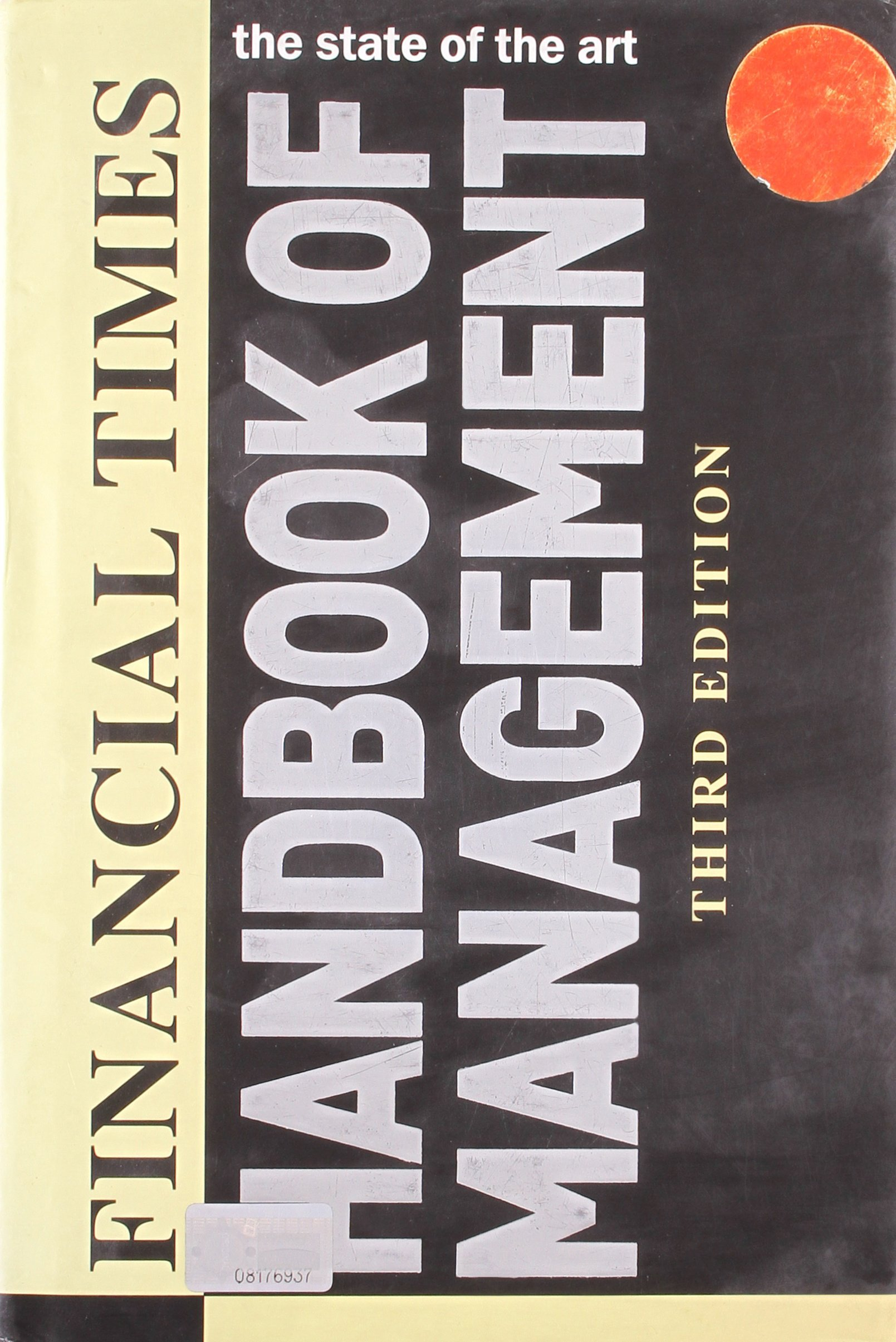 FINANCIAL TIMES HAND BOOK OF MANAGEMENT THIRD EDITION PDF