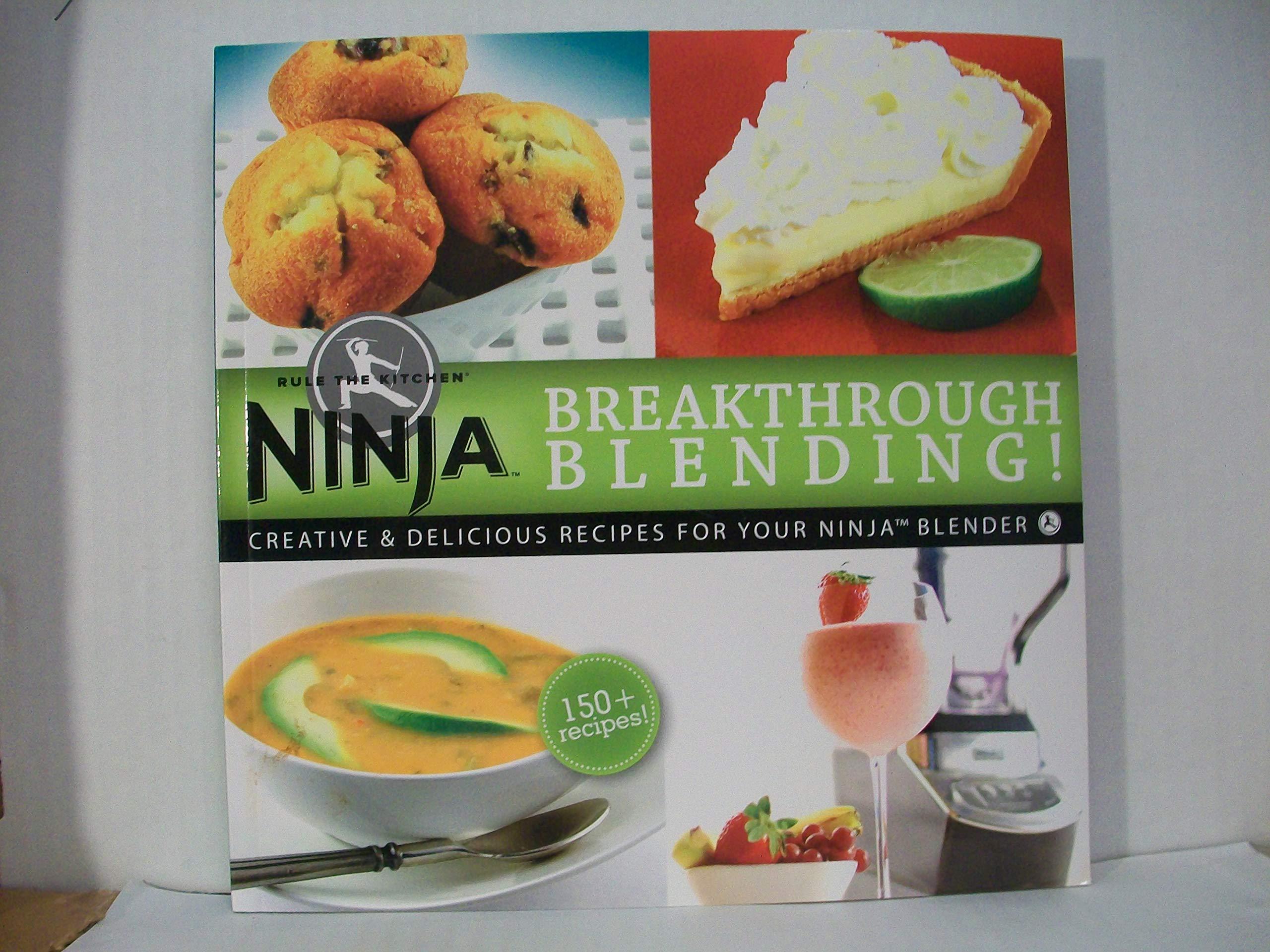 Ninja Rule the Kitchen: Breakthrough Blending: Creative ...