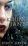 Killing Jane: An Erin Prince Thriller