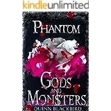 Phantom (Gods and Monsters Book 3)