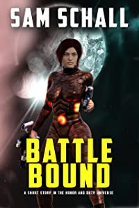 Battle Bound (Honor and Duty)