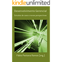 Desenvolvimento Gerencial: estudos de caso e novas perspectivas