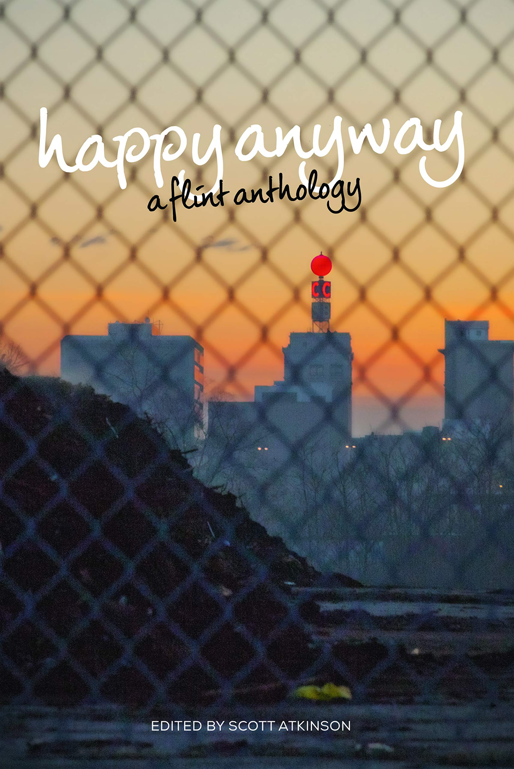 Happy Anyway: A Flint Anthology pdf epub