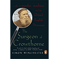 The Surgeon of Crowthorne: A Tale of Murder, Madness and the Oxford English Dictionary
