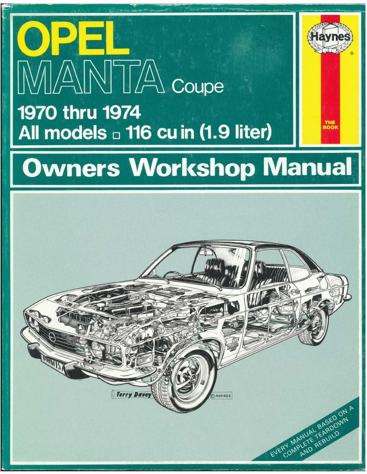 opel manta coupe 1970 1974 john harold haynes a sharp rh amazon com Opel GT Opel GT